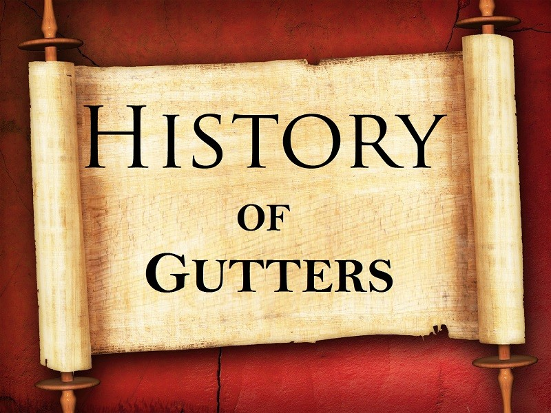 History of Gutters